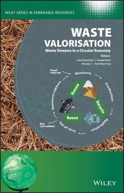Waste Valorisation - Christian V. Stevens