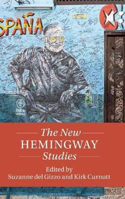 The New Hemingway Studies - Suzanne del Gizzo