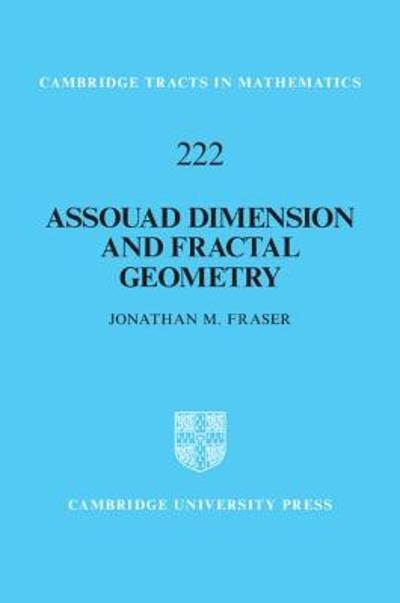 Assouad Dimension and Fractal Geometry - Jonathan M. Fraser
