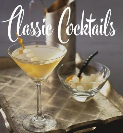 Classic Cocktails - Brian Hoefling