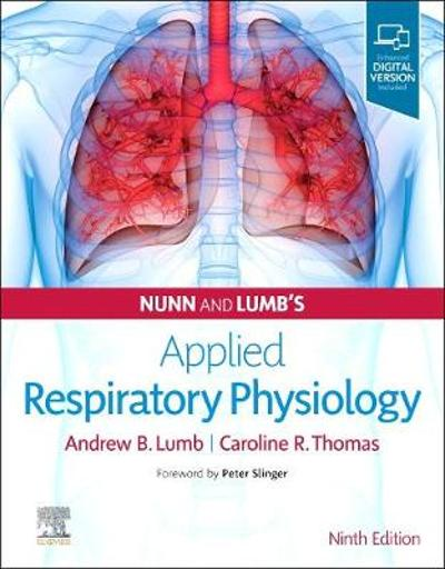Nunn and Lumb's Applied Respiratory Physiology - Andrew B. Lumb