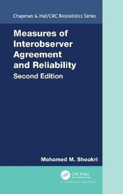Measures of Interobserver Agreement and Reliability - Mohamed M. Shoukri