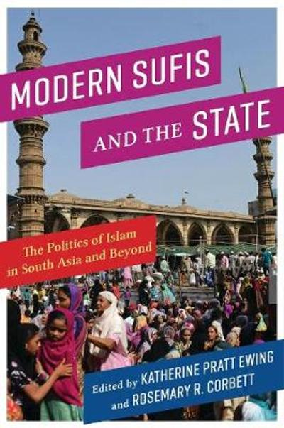 Modern Sufis and the State - Katherine Pratt Ewing