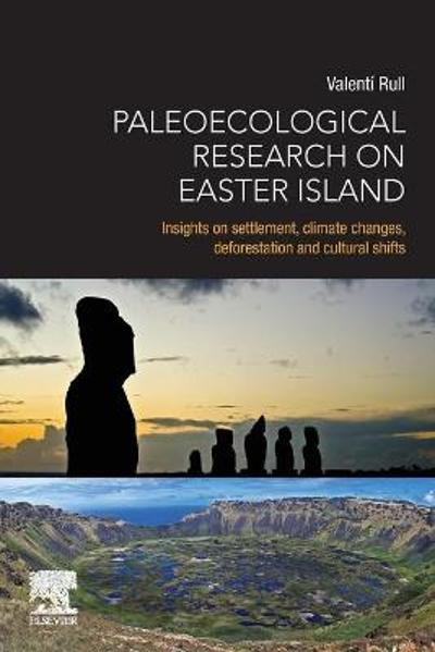 Paleoecological Research on Easter Island - Valenti Rull