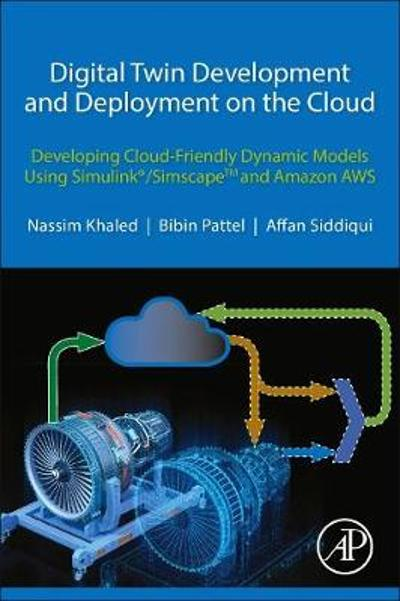 Digital Twin Development and Deployment on the Cloud - Nassim Khaled