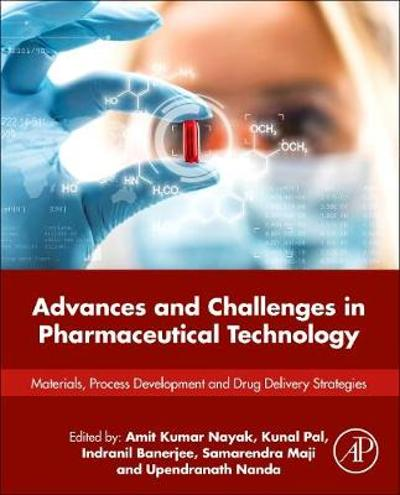 Advances and Challenges in Pharmaceutical Technology - Amit Kumar Nayak