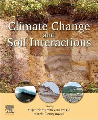 Climate Change and Soil Interactions - Majeti Narasimha Vara Prasad