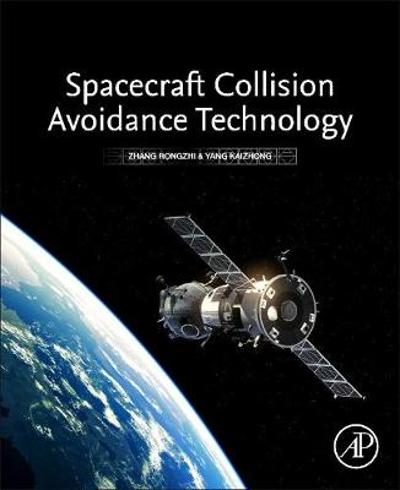 Spacecraft Collision Avoidance Technology - Zhang Rongzhi