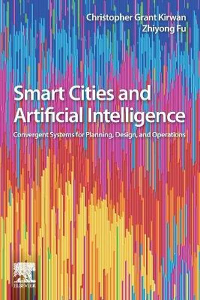Smart Cities and Artificial Intelligence - Christopher Kirwan