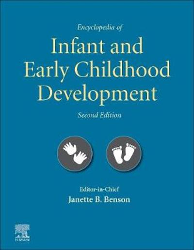 Encyclopedia of Infant and Early Childhood Development - Janette B. Benson