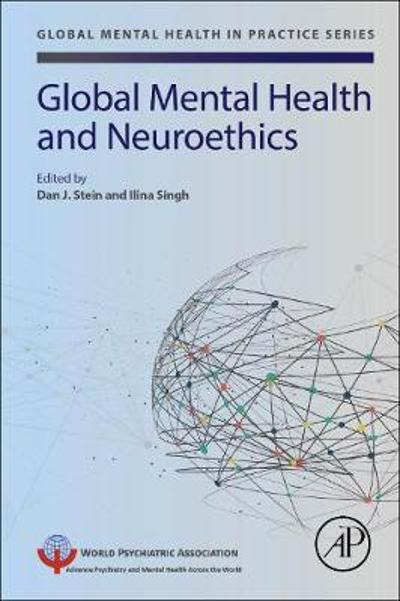 Global Mental Health and Neuroethics - Dan J. Stein