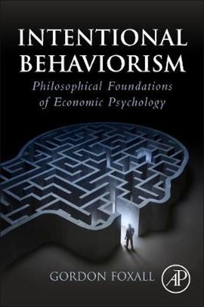 Intentional Behaviorism - Gordon Foxall