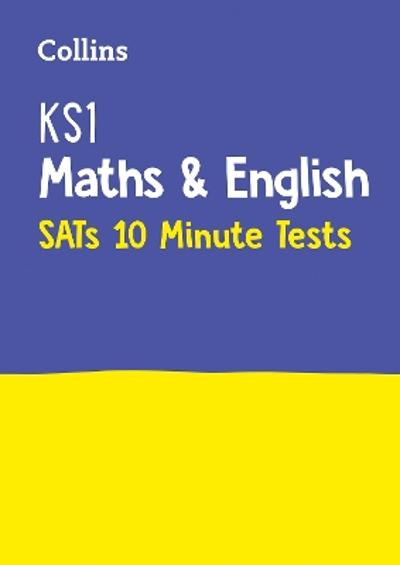 KS1 Maths and English SATs 10-Minute Tests - Collins KS1
