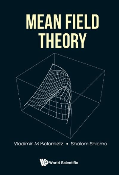 Mean Field Theory - Vladimir M Kolomietz