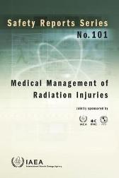 Medical Management of Radiation Injuries - IAEA