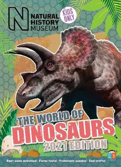 Dinosaurs by Natural History Museum 2021 Edition -