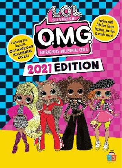 O.M.G by L.O.L. Surprise! Official 2021 Edition -