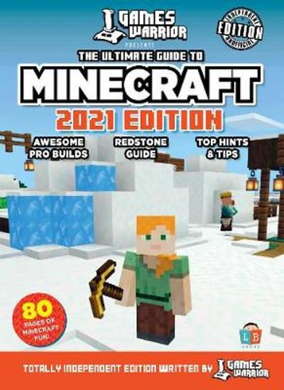 Minecraft Ultimate Guide by GamesWarrior 2021 Edition -