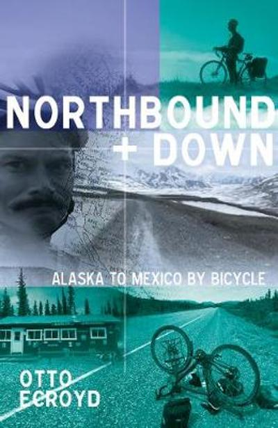Northbound and Down - Otto Ecroyd