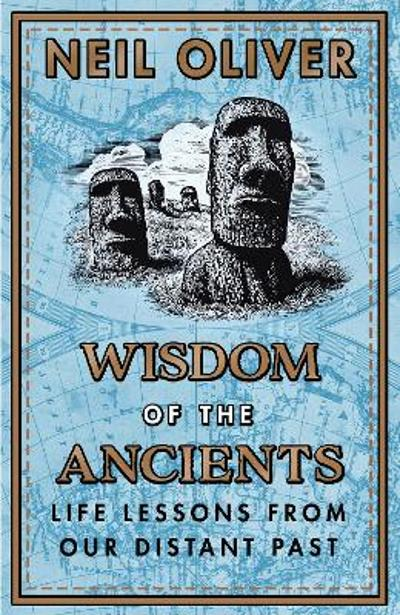 Wisdom of the Ancients - Neil Oliver