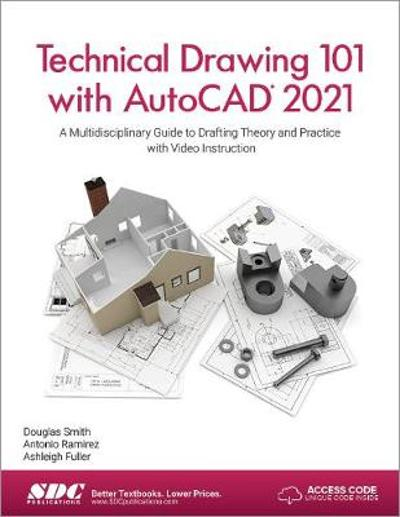 Technical Drawing 101 with AutoCAD 2021 - Ashleigh Fuller