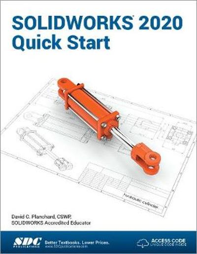 SOLIDWORKS 2020 Quick Start - David Planchard