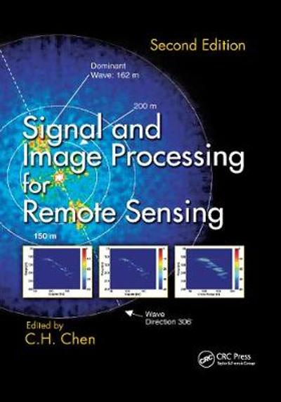 Signal and Image Processing for Remote Sensing - C.H. Chen