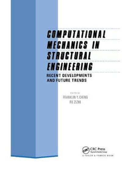 Computational Mechanics in Structural Engineering - F.Y. Cheng