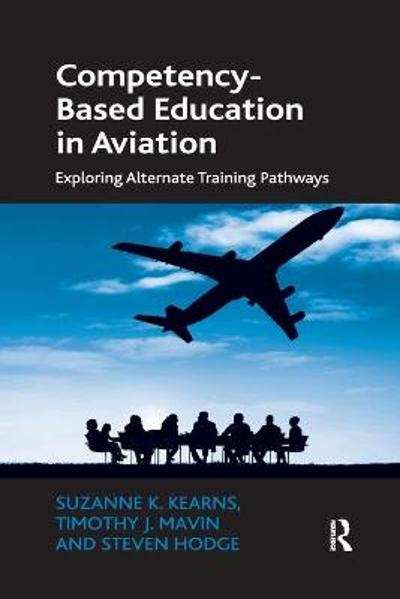 Competency-Based Education in Aviation - Suzanne K. Kearns