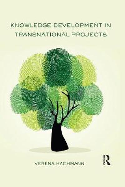 Knowledge Development in Transnational Projects - Verena Hachmann