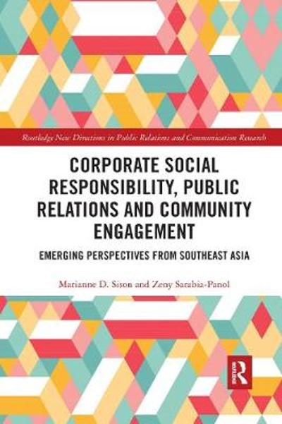 Corporate Social Responsibility, Public Relations and Community Engagement - Marianne Sison