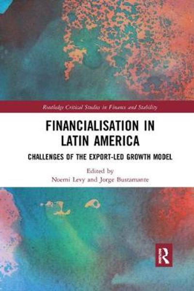 Financialisation in Latin America - Noemi Levy