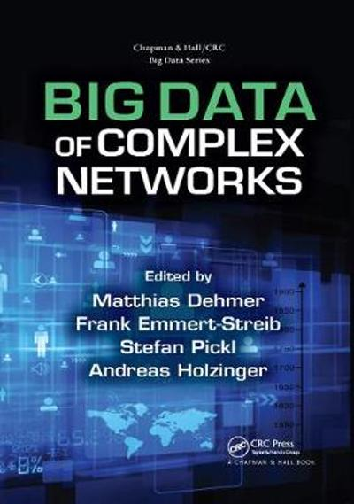 Big Data of Complex Networks - Matthias Dehmer