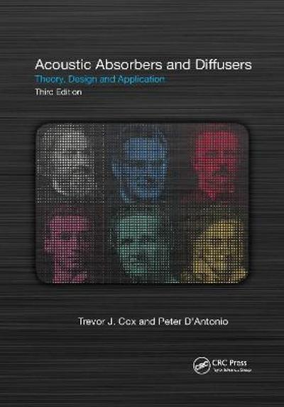 Acoustic Absorbers and Diffusers - Trevor Cox