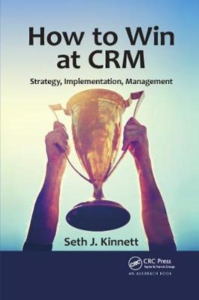 How to Win at CRM - Seth Kinnett