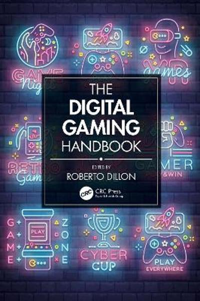 The Digital Gaming Handbook - Roberto Dillon