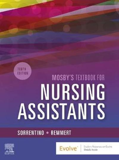 Mosby's Textbook for Nursing Assistants - Hard Cover Version - Sheila A. Sorrentino