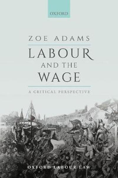 Labour and the Wage - Zoe Adams