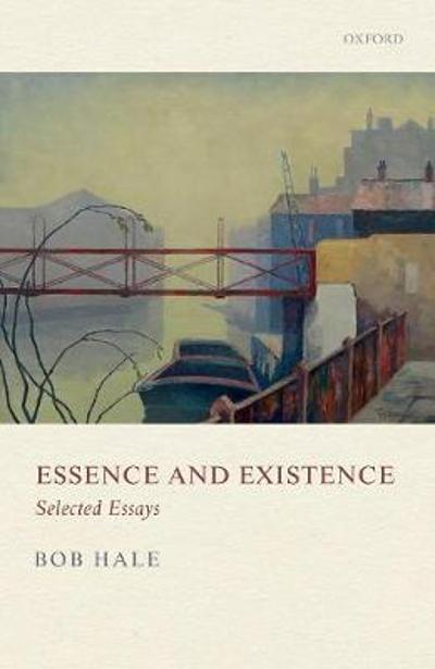 Essence and Existence - Bob Hale