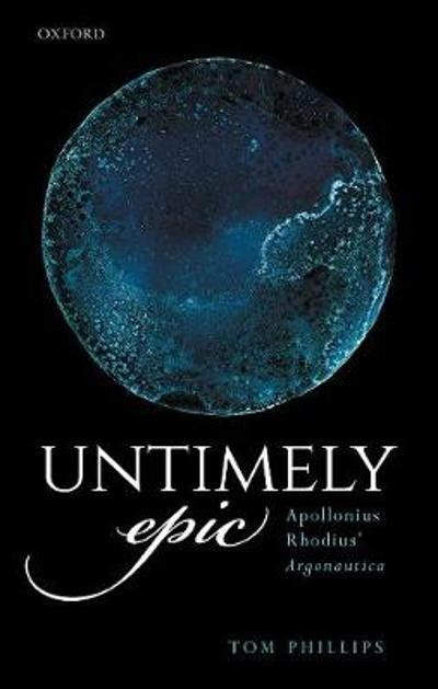 Untimely Epic - Tom Phillips