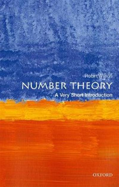 Number Theory: A Very Short Introduction - Robin Wilson