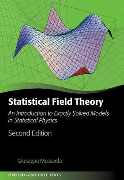 Statistical Field Theory - Giuseppe Mussardo