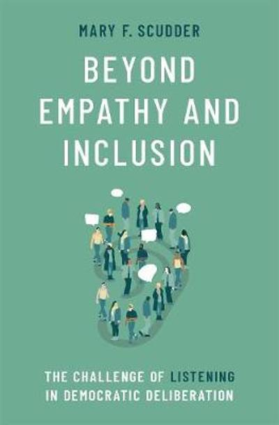 Beyond Empathy and Inclusion - Mary F. Scudder