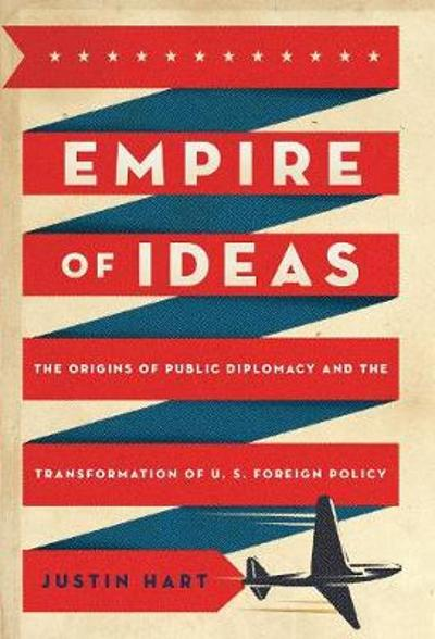 Empire of Ideas - Justin Hart