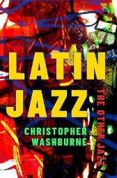 Latin Jazz - Christopher Washburne