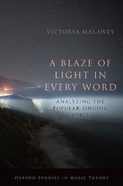 A Blaze of Light in Every Word - Victoria Malawey