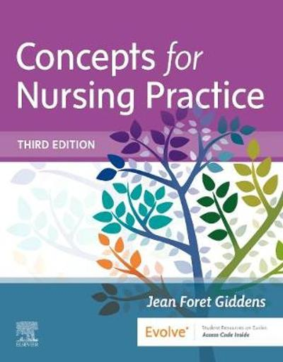 Concepts for Nursing Practice (with eBook Access on VitalSource) - Jean Foret Giddens