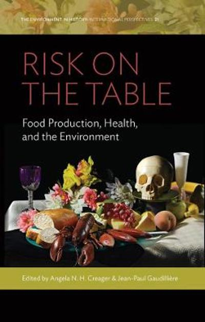 Risk on the Table - Angela N. H. Creager