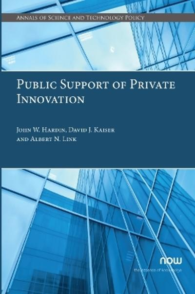 Public Support of Private Innovation - John W. Hardin