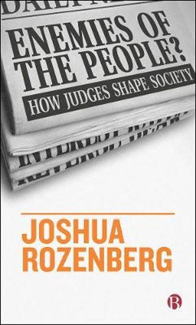 Enemies of the People? - Joshua Rozenberg